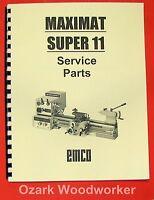 Emco Maximat Super 11 Metal Lathe Parts Manual 0297