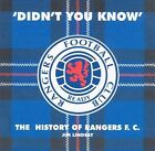 Didn't You Know: History of Rangers F.C. by Jim Lindsay (CD, Nov-2004, Cherry Red)