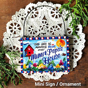 Sky-Blue-MiMi-PAPA-039-s-House-Ornament-Mini-Sign-NEW-Made-in-USA-DecoWords