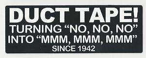 DUCTTAPE-TURNING-034-NO-NO-NO-034-INTO-034-MMM-MMM-MMM-034-SINCE-1942-HELMET-STICKER