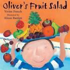 Oliver's Fruit Salad by Vivian French (Paperback, 1998)