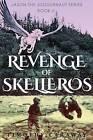 Revenge of Skelleros by Timothy Caraway (Paperback / softback, 2015)