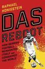 Das Reboot von Raphael Honigstein (2015, Taschenbuch)