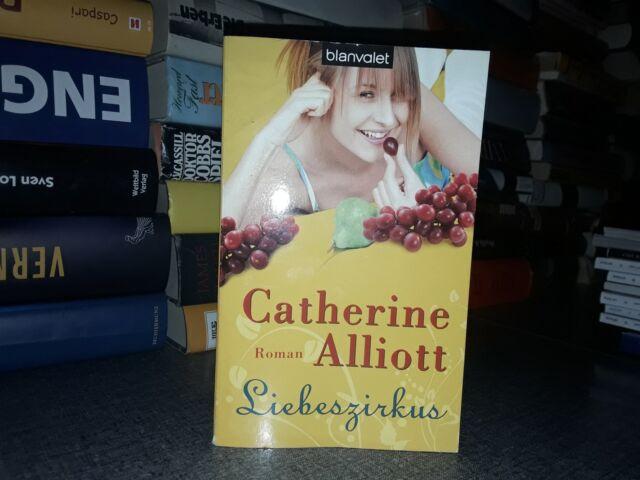 Liebeszirkus Alliott, Catherine: