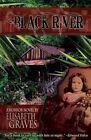 Black River by Elisabeth Graves (Paperback / softback, 2014)