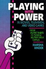 Playing with Power in Movies, Television, and Video Games: From Muppet Babies to