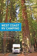 Moon Outdoors: West Coast RV Camping : The Complete Guide to More Than 2,300 RV Parks and Campgrounds in Washington, Oregon, and California by Tom Stienstra (2015, Paperback)