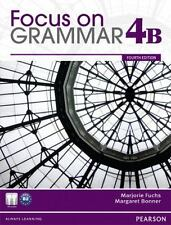 Focus on Grammar 4B Student Book and Workbook 4B Pack by Margaret Bonner and...