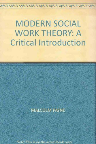 1 of 1 - Modern Social Work Theory: A critical introduction,Jo Campling, Malcolm Payne