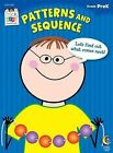 Patterns and Sequence, Grade PreK by Creative Teaching Press (Paperback / softback, 2012)