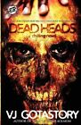 Dead Heads (the Cartel Publications Present) by Vj Gotastory, V J Gotastory (Paperback / softback, 2012)