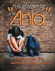 The Power of Ania to Change the World of Bullying by Ania Funny (Paperback / softback, 2012)