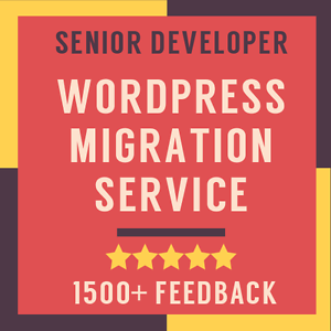 WordPress-Migration-Transfer-Service-Clone-Move-Website-To-New-Hosting-Or-Domain