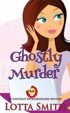 Ghostly Murder (PI Assistant Extraordinaire Mystery) (Volume 1)-ExLibrary