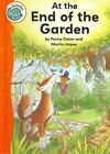 At the End of the Garden by Penny Dolan (Hardback, 2008)
