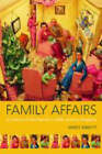 Family Affairs: A History of the Family in Twentieth-Century England by Mary Abbott (Paperback, 2002)