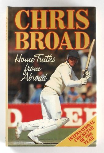 1 of 1 - HOME TRUTHS FROM ABROAD by Chris Broad (1987) - HARDBACK - 1st Edition