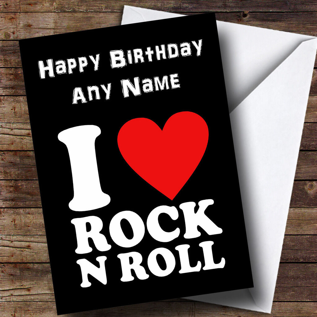 I Love Rock and Roll Personalised Birthday Greetings Card   eBay