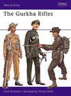 The Gurkha Rifles by J.B.R. Nicholson (Paperback, 1974)