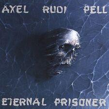 """AXEL RUDI PELL """"ETERNAL PRISONER"""" CD NEW+"""