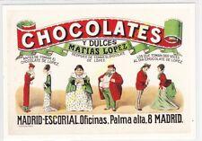 Reproducción antigua publicidad CHOCOLATES MATIAS LOPEZ
