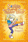 The Fog Boggarts (Sophie and the Shadow Woods, Book 4) by Linda Chapman, Lee Weatherly (Paperback, 2011)