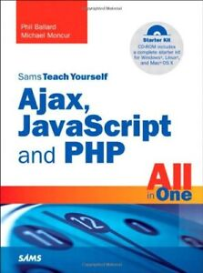 Sams-Teach-Yourself-Ajax-JavaScript-and-PHP-All-in-One-By-Phil-Ballard-Micha