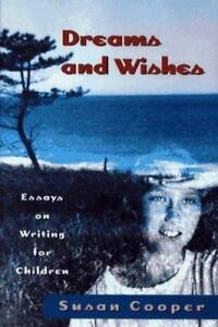 Dreams-And-Wishes-Essays-on-Writing-for-Children-ExLibrary