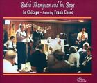 In Chicago by Frank Chase/Butch Thompson (CD, Nov-2010, 2 Discs, Jazzology)