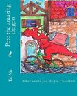 Pete the Amazing Dragon by Chen Nir, Tal Nir (Paperback / softback, 2013)