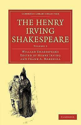 The Henry Irving Shakespeare by William Shakespeare (Paperback, 2009)