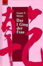 Das I Ging der Frau - Winter, Gayan S. - Neuinterpretation - NEU