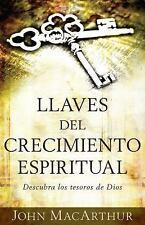 Llaves Del Crecimiento Espiritual : Descubre Los Tesoros de Dios by John...