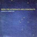 Music For Astronauts And Cosmonauts by Howie B (CD, Jun-2007, 2 Discs, Reincarnate Music)