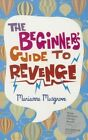 The Beginner's Guide to Revenge by Marianne Musgrove (Paperback, 2012)