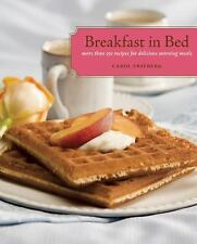 Breakfast in Bed: More Than 150 Recipes for Delicious Morning Meals-ExLibrary