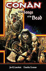 Conan and the Songs of the Dead by Joe R. Lansdale (Paperback, 2007)