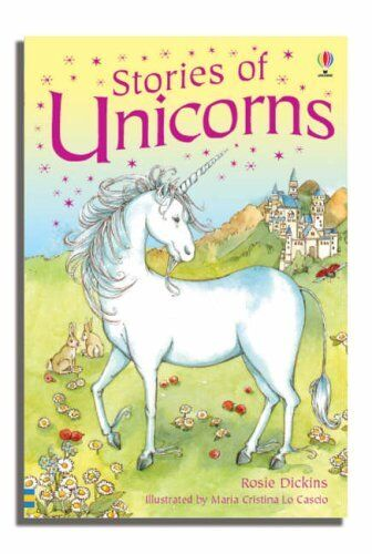 1 of 1 - Stories of Unicorns: Gift Edition (Usborne Young Reading) By Rosie Dickins
