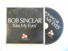 BOB SINCLAR : KISS MY EYES ( CLUB MIX ) ♦ CD SINGLE PORT GRATUIT ♦