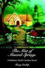 The Mist of Mineral Springs a Madison North Carolina Novel 9780595663460
