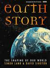 Earth Story: The Shaping of Our World by Simon Lamb, David Sington (Hardback, 1998)