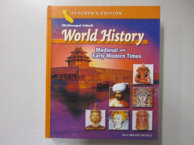 McDougal Littell World History Medieval And Early Modern Times 0618532951