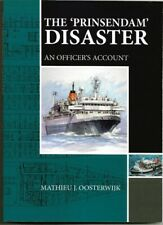 """New Book: """"The PRINSENDAM Disaster-- An Officer's Account"""""""