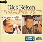 Very Thought of You/Spotlight on Rick by Rick Nelson (CD, Nov-1997, Ace (Label))