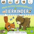 Mein erstes Lieblingsbuch Tierkinder (2015, Gebundene Ausgabe)