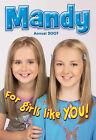 Mandy  Annual: For Girls: 2007 by D.C.Thomson & Co Ltd (Hardback, 2006)