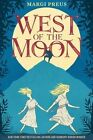 West of the Moon by Margi Preus (Paperback, 2015)