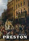 A History of Preston by David Hunt (Paperback, 2009)