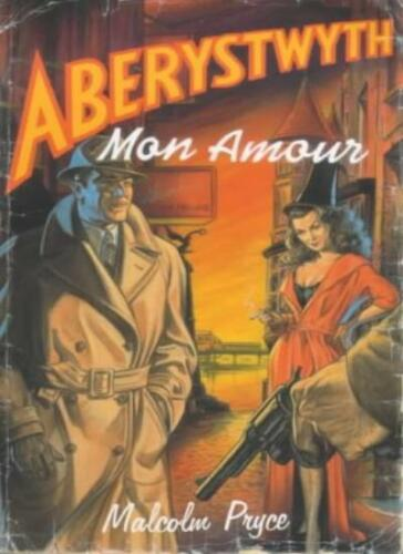 1 of 1 - Aberystwyth Mon Amour,Malcolm Pryce