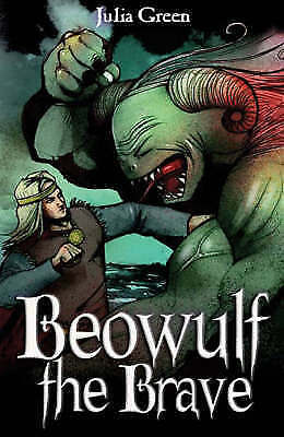 Beowulf the Brave by Green, Julia (Paperback book, 2008)